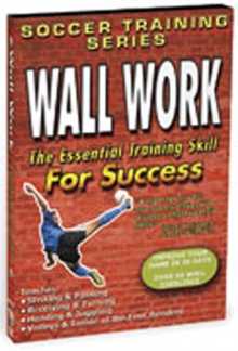 Soccer Training Series: Wall Work, DVD