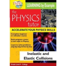 Physics Tutor: Inelastic and Elastic Collisions, DVD