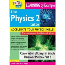 Physics Tutor 2: Conservation of Energy in Simple Harmonic..., DVD DVD