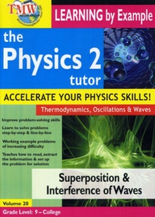 Physics Tutor 2: Superposition and Interference of Waves, DVD DVD