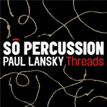 Paul Lansky: Threads, CD / Album