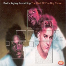 Really Saying Something: The Best Of Fun Boy Three, CD / Album