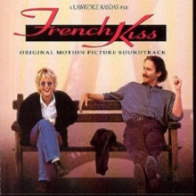 French Kiss: ORIGINAL MOTION PICTURE SOUNDTRACK, CD / Album
