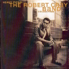 The Robert Cray Band Collection: Heavy Picks, CD / Album