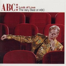 Look Of Love: The Very Best Of ABC, CD / Album