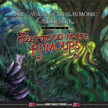 The Royal Philharmonic Orchestra Plays Fleetwood Mac's Rumours, CD / Album