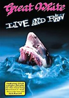 Great White: Live and Raw, DVD