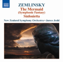 Alexander Von Zemlinsky: The Mermaid/Sinfonietta, CD / Album
