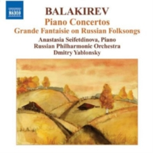 Balakirev: Piano Concertos: Grande Fantaisie On Russian Folksongs, CD / Album