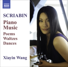 Scriabin: Piano Music: Poems, Waltzes, Dances, CD / Album