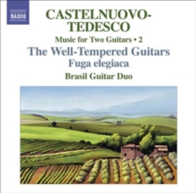 Music for Two Guitars: The Well-tempered Guitars/Fuga Elegiaca, CD / Album