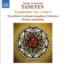 Sergey Ivanovich Taneyev: Symphonies Nos. 2 and 4, CD / Album