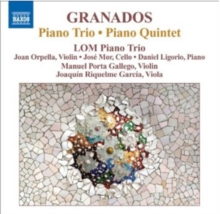 Granados: Piano Trio, Piano Quintet, CD / Album