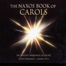 Naxos Book of Carols, The (Pitts, Tonus Peregrinus), CD / Album Cd
