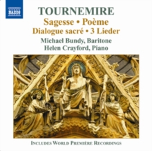 Tounemire: Sagesse/Poeme/Dialogue Sacree/3 Lieder, CD / Album Cd