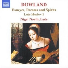 Fancyes, Dreams and Spirits - Lute Music Vol. 1 (North), CD / Album Cd