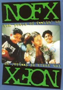 NOFX: Ten Years of F**kin' Up, DVD