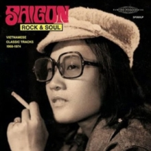 Saigon Rock & Soul: Vietnamese Classic Tracks 1968-1974, CD / Album