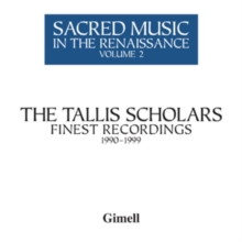 The Tallis Scholars: Finest Recordings, 1990-1999, CD / Album Cd