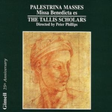 Masses: Missa Benedicta Es (Phillips, the Tallis Scholars), CD / Album