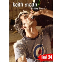 Final 24: Keith Moon, DVD