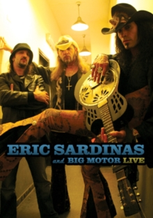 Eric Sardinas and Big Motor: Live, DVD