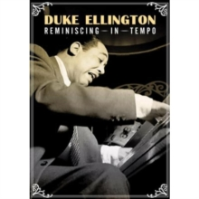 Duke Ellington: Reminiscing in Tempo, DVD