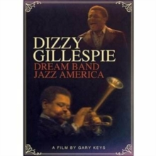 Dizzy Gillespie: Dream Band Jazz America, DVD