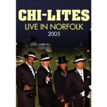 The Chi-Lites: Live in Norfolk 2005, DVD