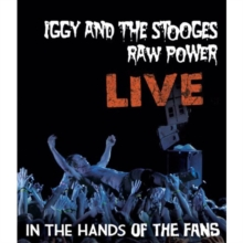 Iggy and the Stooges: Raw Power Live - In the Hands of the Fans, Blu-ray