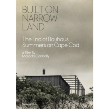 Built On Narrow Land - The End of Bauhaus Summers On Cape Cod, DVD