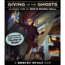 Giving Up the Ghosts - Closing Time at Doc's Music Hall, DVD  DVD