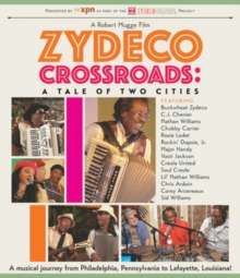 Zydeco Crossroads - A Tale of Two Cities, Blu-ray