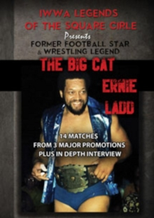 Legends of the Square Circle Presents: Ernie Ladd, DVD