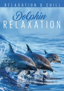 Dolphin Relaxation, DVD
