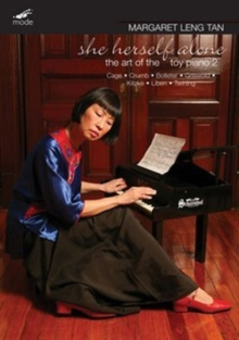 Margaret Leng Tan: She Herself Alone - The Art of the Toy Piano, DVD DVD