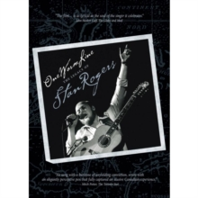 Stan Rogers: One Warm Line - The Legacy of Stan Rogers, DVD