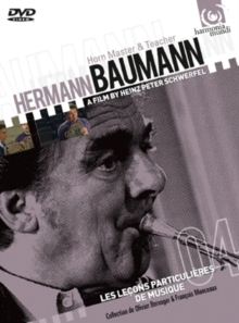 Hermann Baumann: Horn Master and Teacher, DVD