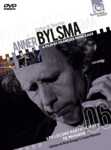 Anner Bylsma: Cellist and Teacher, DVD