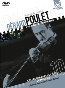 Gérard Poulet: Violinist and Teacher, DVD