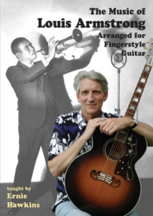 The Music of Louis Armstrong Arranged for Fingerstyle Guitar, DVD DVD