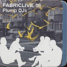 Fabriclive 08: Plump DJs, CD / Album Cd