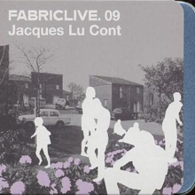 Fabriclive 09: Jacques Lu Cont, CD / Album