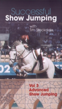 Successful Showjumping With Tim Stockdale: Volume Three, DVD