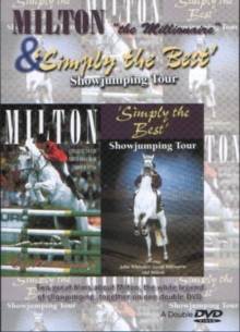 Milton the Millionaire/Simply the Best Showjumping Tour, DVD
