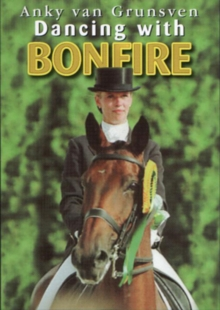 Anky Van Grunsven: Dancing With Bonfire, DVD