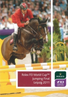Rolex FEI World Cup: Jumping Final - Leipzig 2011, DVD