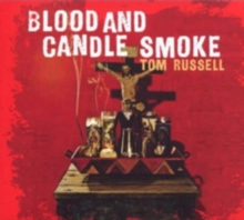 Blood and Candle Smoke, CD / Album