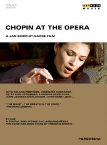 Chopin at the Opera, DVD