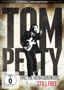 Tom Petty and the Heartbreakers: Still Free, DVD